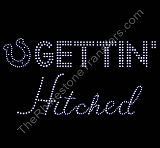 Gettin' Hitched - With Horseshoe - Combo - Rhinestone Transfer