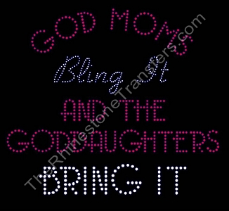 God Moms Bling It - Rhinestone Transfer
