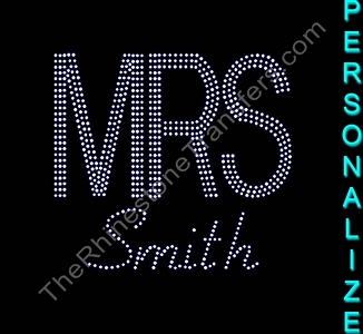 MRS - Personalized - Double Line and Fiolex - Rhinestone Transfer