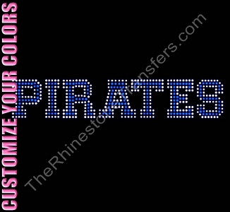 PIRATES - Varsity Font - CUSTOMIZE YOUR COLORS - Rhinestone Transfer