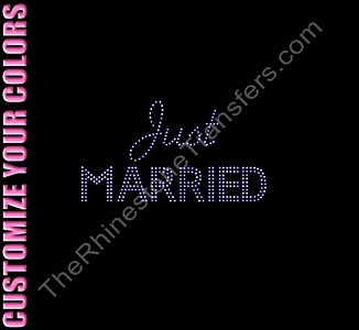 Just Married - Script and Bold Combo - Small - CUSTOMIZE YOUR COLORS - Rhinestone Transfer