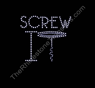 Screw It - Cork Screw - Rhinestone Transfer