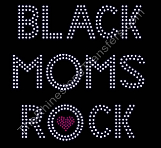 BLACK MOMS ROCK - Double Rows With Heart - Rhinestone Transfer