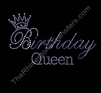 Birthday Queen- with Crown - Rhinestone Transfer
