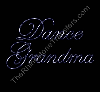 Dance Grandma - Fancy Script - Rhinestone Transfer