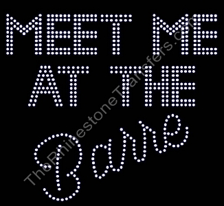 Meet Me At The Barre - Rhinestone Transfer