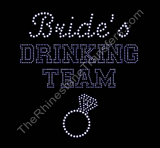 Bride's Drinking Team - Rhinestone Transfer