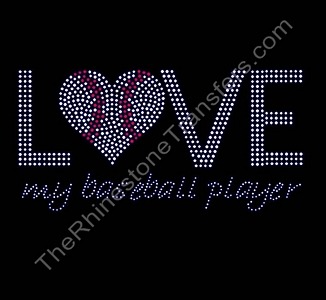 Love My Baseball Player - Rhinestone Transfer