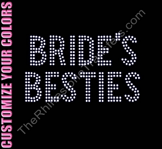 Bride's Besties - Two Rows of Stones - CUSTOMIZE YOUR COLORS - Rhinestone Transfer