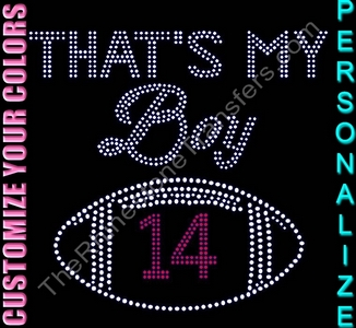 That's My Boy - Number Inside Football - Personalized - CUSTOMIZE YOUR COLORS - Rhinestone Transfer