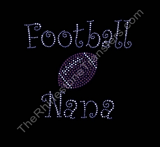 Football Nana - with Football - Curlz Font - Rhinestone Transfer