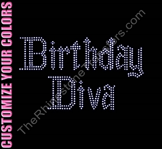 Birthday Diva - CUSTOMIZE YOUR COLORS - Rhinestone Transfer