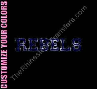 REBELS - Varsity Font - CUSTOMIZE YOUR COLORS - Rhinestone Transfer