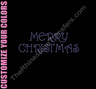 Merry Christmas - CUSTOMIZE YOUR COLORS - Rhinestone Transfer