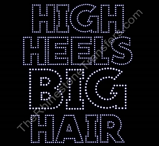 High Heels BIG Hair - Rhinestone Transfer