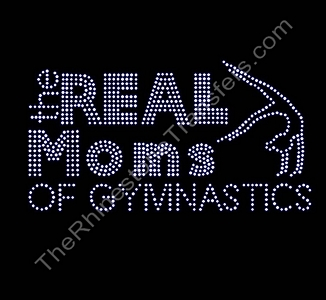 The Real Moms of Gymnastics - With Gymnast - Rhinestone Transfer