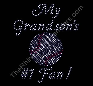 My Grandson's #1 Fan - With Baseball - Rhinestone Transfer