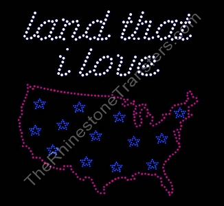 Land That I Love - with USA Silhouette - Rhinestone Transfer