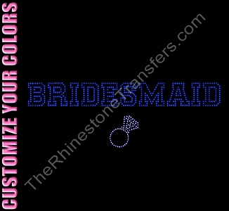 Bridesmaid - Varsity Outline With Ring - CUSTOMIZE YOUR COLORS - Rhinestone Transfer