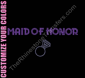 Maid of Honor - Two Rows of Stones With Ring - CUSTOMIZE YOUR COLORS - Rhinestone Transfer