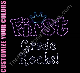 First Grade Rocks - With Crown - CUSTOMIZE YOUR COLORS - Rhinestone Transfer