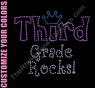 Third Grade Rocks - With Crown - CUSTOMIZE YOUR COLORS - Rhinestone Transfer