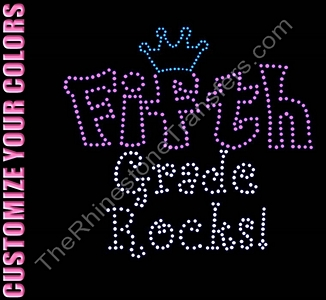 Fifth Grade Rocks - With Crown - CUSTOMIZE YOUR COLORS - Rhinestone Transfer