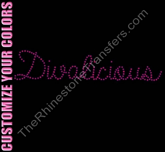 Divalicious - Script - CUSTOMIZE YOUR COLORS - Rhinestone Transfer