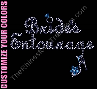 Bride's Entourage - Script With Ring and Shoe - CUSTOMIZE YOUR COLORS - Rhinestone Transfer