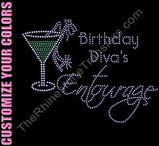 Birthday Diva's Entourage - With Martini Glass and Shoe - CUSTOMIZE YOUR COLORS - Rhinestone Transfer