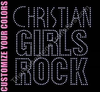 Christian Girls Rock - Block Font Outlined - CUSTOMIZE YOUR COLORS -  Rhinestone Transfer