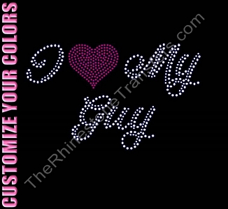 I Heart My Guy - CUSTOMIZE YOUR COLORS - Rhinestone Transfer