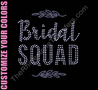 Bridal Squad - CUSTOMIZE YOUR COLORS - Rhinestone Transfer