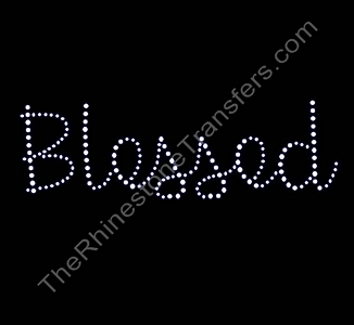 Blessed - Simple Script - Rhinestone Transfer