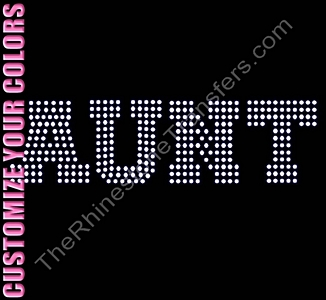 AUNT - Varsity - CUSTOMIZE YOUR COLORS - Rhinestone Transfer