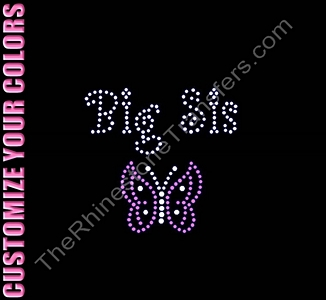Big Sis - with Butterfly - CUSTOMIZE YOUR COLORS - Rhinestone Transfer