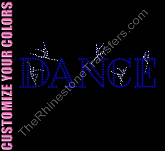 DANCE - With Dancers - CUSTOMIZE YOUR COLORS - Rhinestone Transfer