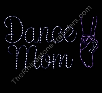 Dance Mom Script - with Ballet Slipper - Rhinestone Transfer