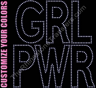 GRL PWR - CUSTOMIZE YOUR COLORS - Rhinestone Transfer