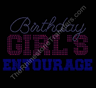 Birthday Girl's Entourage - CUSTOMIZE YOUR COLORS - Rhinestone Transfer
