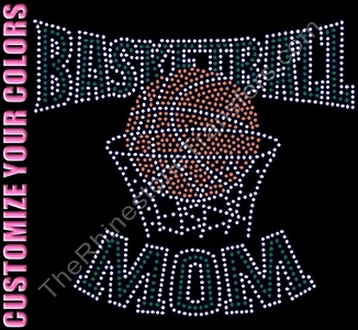 Basketball MOM - with Basketball in Hoop - CUSTOMIZE YOUR COLORS - Rhinestone Transfer