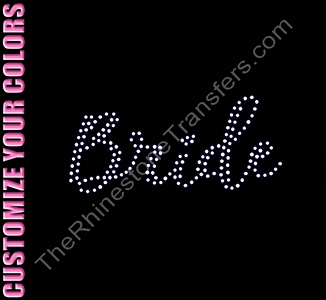 Bride - Two Rows of ss10 Stones Script - CUSTOMIZE YOUR COLORS - Rhinestone Transfer
