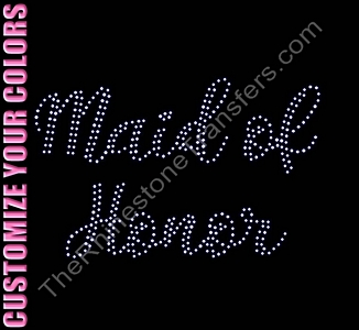 Maid of Honor - Two Rows of ss10 Stones Script - CUSTOMIZE YOUR COLORS - Rhinestone Transfer