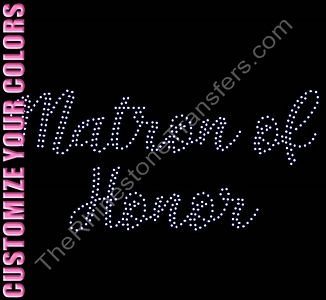 Matron of Honor - Two Rows of ss10 Stones Script - CUSTOMIZE YOUR COLORS - Rhinestone Transfer