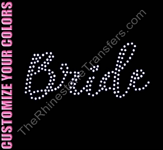 Bride - Two Rows of ss16 Stones Script - CUSTOMIZE YOUR COLORS - Rhinestone Transfer