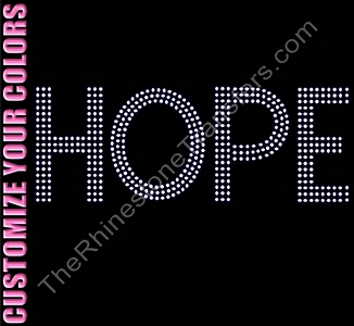HOPE - Filled - CUSTOMIZE YOUR COLORS - Rhinestone Transfer