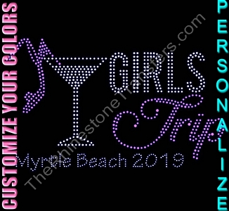 Girls Trip - With Martini Glass and High Heeled Shoe - City and Year - Personalized - CUSTOMIZE YOUR COLORS - Rhinestone Transfer