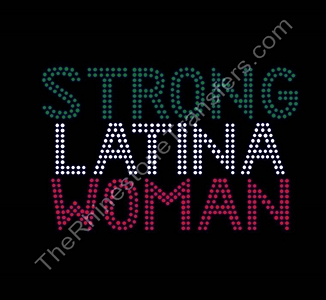 Strong Latina Woman - Rhinestone Transfer