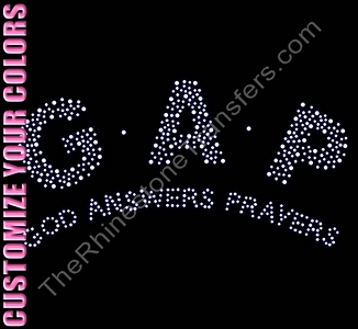 GAP God Answers Prayers - Large - CUSTOMIZE YOUR COLORS - Rhinestone Transfer