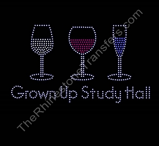 Grown Up Study Hall - Wine Glasses - Rhinestone Transfer